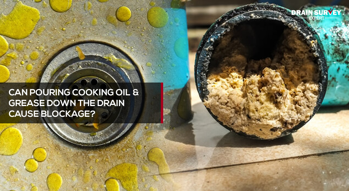 Can pouring cooking oil & grease down the drain cause blockage