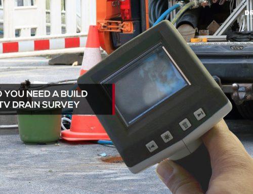When do you need a build over CCTV drain survey?